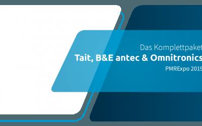 Das Komplettpaket: Tait, B&E antec und Omnitronics