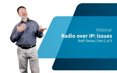 WEBINAR | RoIP Series 2/3: Radio pratique sur IP / Problèmes