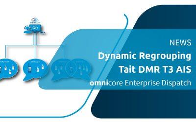 omnicore Dispatch propose désormais un regroupement dynamique pour Tait DMR T3